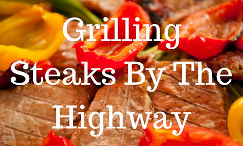 Grilling Steaks By The Highway