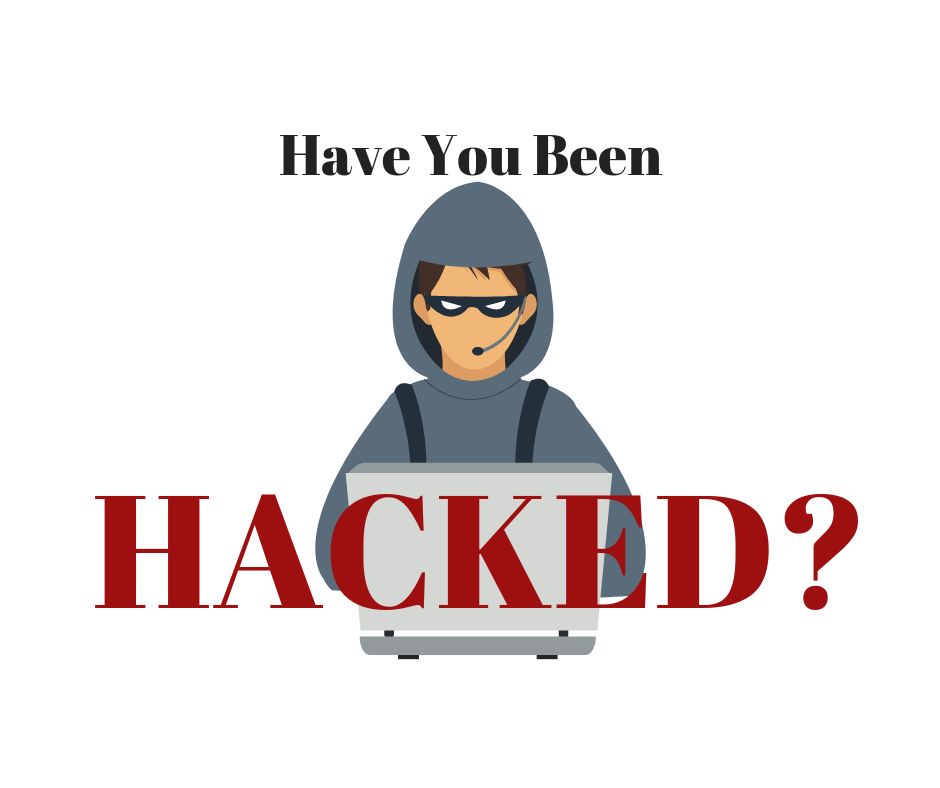 Have You Been Hacked