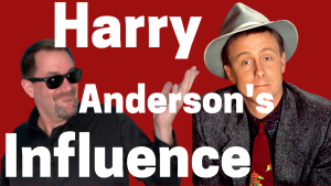 Magician Harry Anderson was a huge influence on Curtis The Mentalist early in his career.