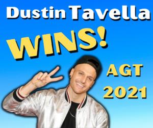 Dustin Tavella Wins America's Got Talent 2021